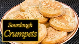 Sourdough Crumpets made at home