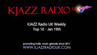 KJAZZ Radio UK - Listener voted Top 10 Jan 19th