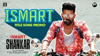 iSmart Title Song Video Promo| iSmart Shankar | Ram Pothineni| Mani  Sharma|Puri Jagannadh