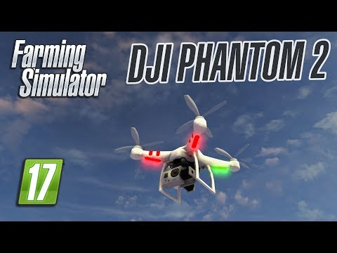 Flying a Drone in Farming Simulator   DJI Phantom 2   Mod Spotlight