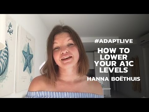 How To Low Your A1C Levels - Hanna Boethuis