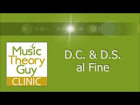 Clinic: Repeats - D.C & D.S al Fine
