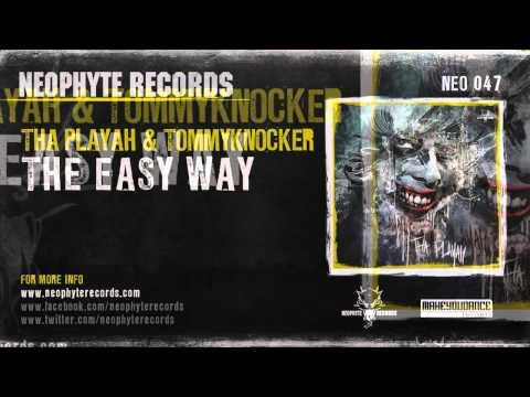 Tha Playah & Tommyknocker - The Easy Way (NEO047) (2010)