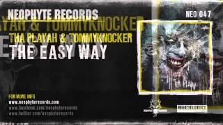 Tha Playah & Tommyĸnocker - The Easy Way (NEO047) (2010)