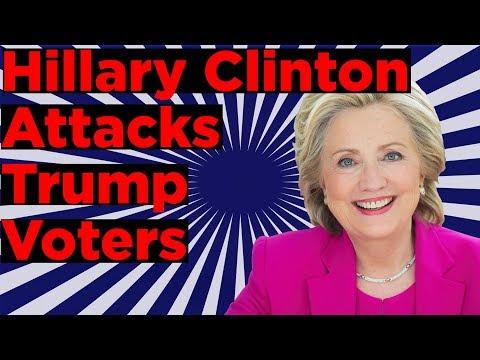 Hillary Clinton Attacks ALL Trump Supporters