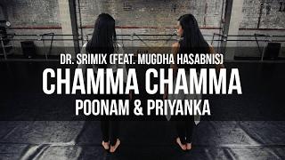 Chamma Chamma Trap Remix - Dr. Srimix (ft. Mugdha Hasabnis) ||…