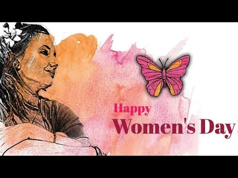 Happy Womens Day |  Womens Day Special Report