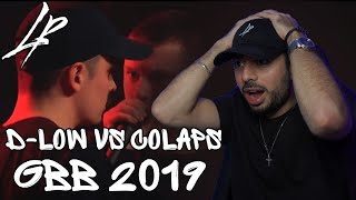 D-LOW vs COLAPS   GBB 2019   1/4 Final *Reaction*   THESE 2 WENT OFF!!