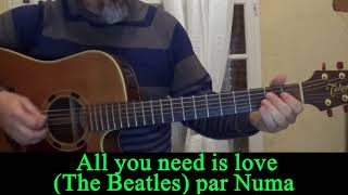All you need is love  (The Beatles ) acoustic guitar cover