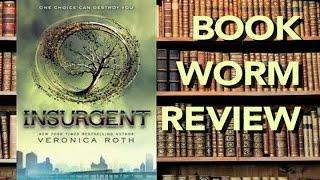 Insurgent (Divergent Series #2): BOOKWORM REVIEW