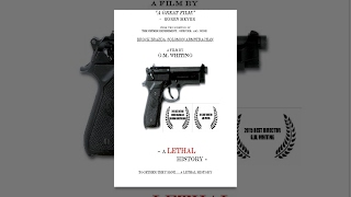 A Lethal History (2015) Full Student Feature