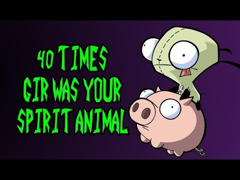 40 Times GIR Was Your Spirit Animal