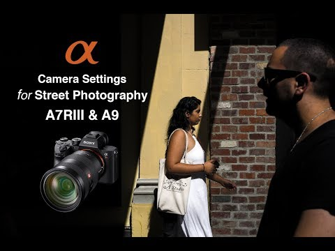 Camera Setting For Capturing Street Photos - Sony Alpha