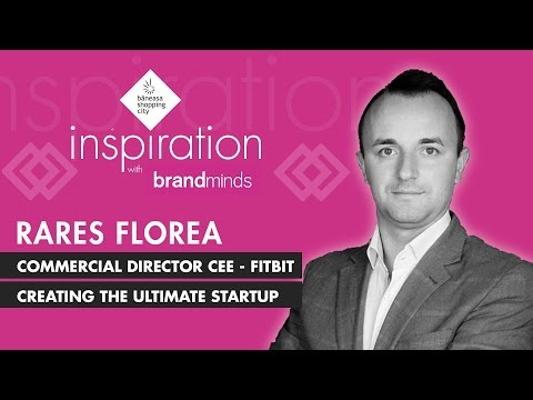 Inspiration with BRAND MINDS | Rareș Florea - Creating the ultimate startup