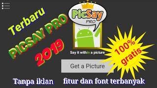 Gambar cover Donwload Picsay Pro Terbaru 2019 ‖ berbagi link gratis tanpa iklan