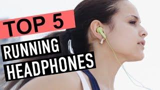 BEST 5: Running Headphones 2018