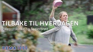 Tilbake til hverdagen |Påleggsskinke og Superhelt-brød |REMA 1000