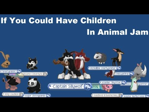 If You Could Have Children In Animal Jam