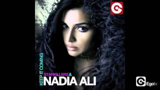 Download STARKILLERS & NADIA ALI - Keep It Coming (Original Mix) MP3 song and Music Video