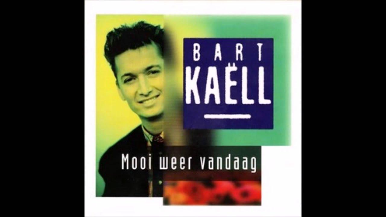 1993 Bart Kaell Mooi Weer Vandaag Youtube