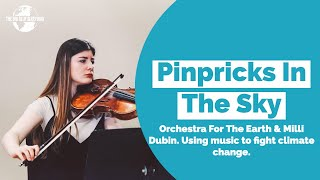 Pinpricks In The Sky - Orchestra For The Earth & The Big Blue Blueprint