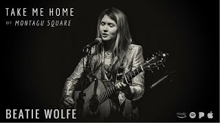 Beatie Wolfe Take Me Home - live in 34 Montagu Square.mp3