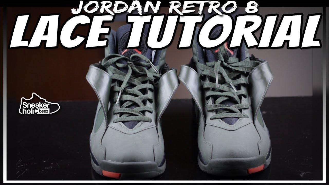 b20d9e92357c AIR JORDAN 8 LACE TUTORIAL