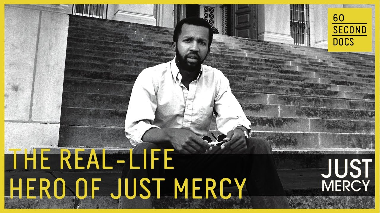 The Real-Life Hero of JUST MERCY — Bryan Stevenson