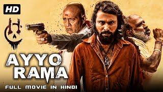 AYYO RAMA (2019) | Latest South Indian 2019 Blockbuster Movie | Full Hindi Dubbed Movi