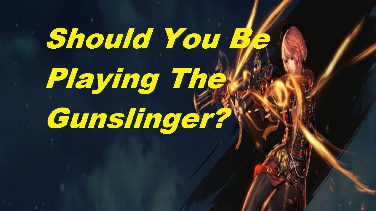 Blade and Soul - Should You Play The Gunslinger Class?