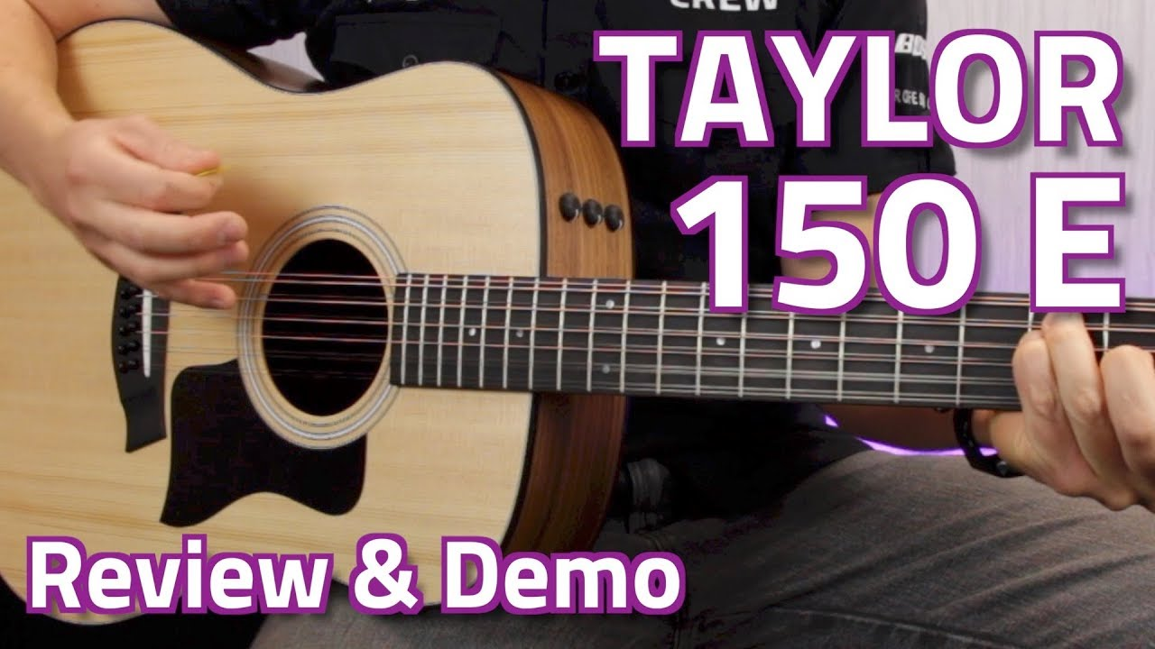 taylor 150e electro acoustic 12 string walnut review demo youtube. Black Bedroom Furniture Sets. Home Design Ideas