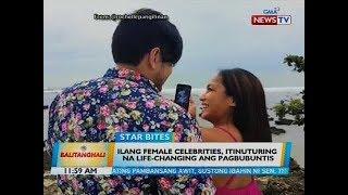 Ilang female celebrities, itinuturing na-life changing ang pagbubuntis