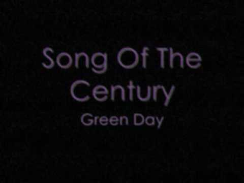 Song Of The Century by Green Day with lyrics