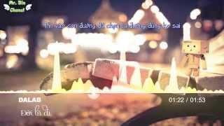 Đời Là Đi -  DaLab [Kara Lyrics] [Audio Visualization]