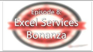 SharePoint Power Hour Episode 8: Excel Services Bonanza