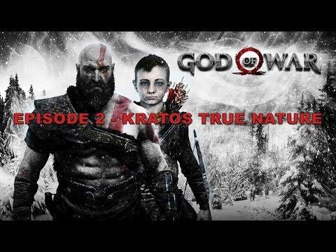 GOD OF WAR: KRATOS & ATREUS EPISODE 2 - KRATOS TRUE NATURE | HipHopGamer