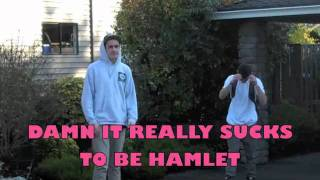 Hamlet Project- Damn It Really Sucks to be Hamlet