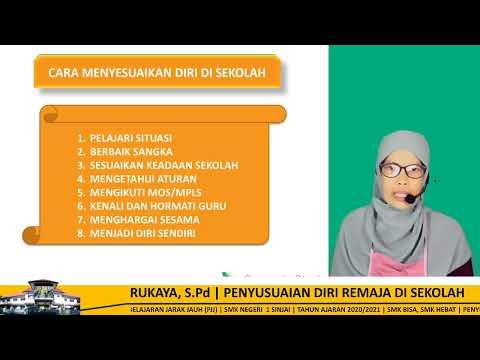 PENYUSUAIAN DIRI REMAJA DI SEKOLAH  | PJJ SMKN 1 SINJAI | 8-08-2020