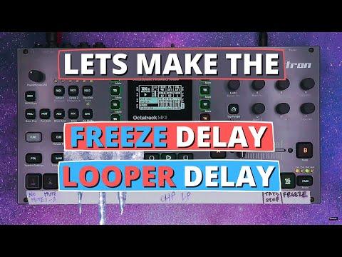 Octatrack Tutorial: Freeze Delay + Looper Delay! thumbnail
