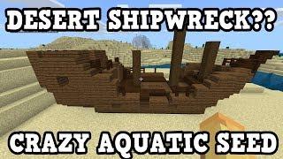 Minecraft Xbox / PE - SHIPWRECK IN A DESERT - Aquatic Seed