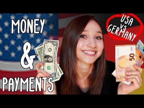 MONEY, MONEY, MONEY – Payment Differences Germany vs. USA | German Girl in America