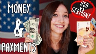 MONEY, MONEY, MONEY - Payment Differences Germany vs. USA | German Girl in America
