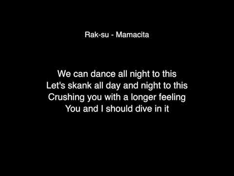 Rak Su - Mamacita Lyrics ( From X Factor UK 2017 )