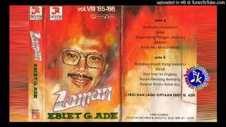 Ebiet G Ade_Vol 8 Zaman (1985) Full Album