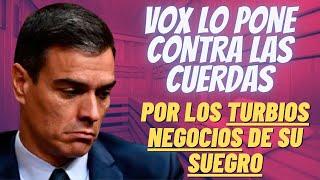 """VOX ACORRALA a PEDRO SÁNCHEZ al """"PONER EL DEDO EN LA LLAGA"""" con las SAUNAS GAYS de SU SUEGRO"""