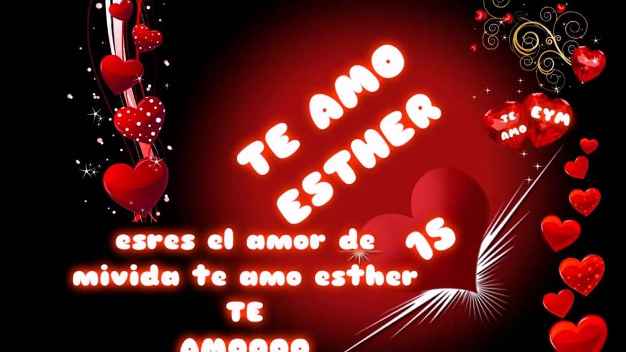 Feliz Aniversario Mi Amooor Te Amo Te Amo Te Amo: Feliz Aniversario Esther Te Amo!