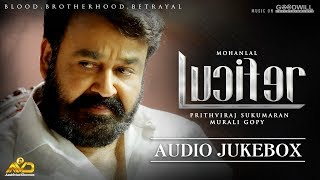 Lucifer Audio Jukebox | Mohanlal | Prithviraj Sukumaran | Deepak Dev | Antony Perumbavoor