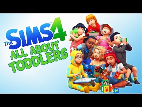 SIMS 4 TODDLERS ARE HERE! ALL ABOUT TODDLERS!