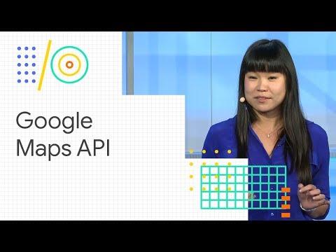 Google Maps Platform: ready for scale (Google I/O '18)