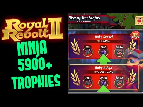 ROYAL REVOLT 2 - NINJA EPIC ROAD TO 5900+ TROPHIES!